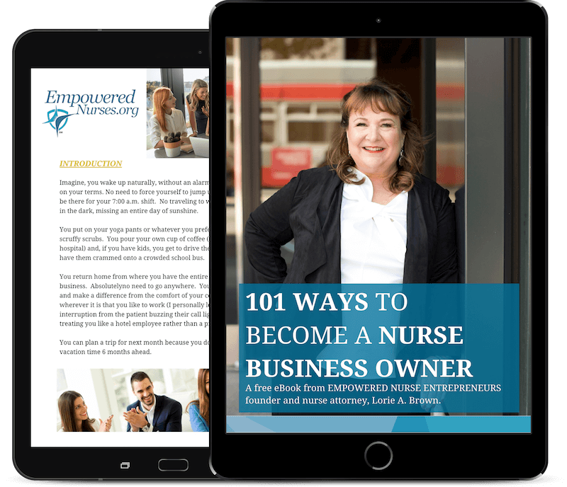 101 Ways to Become a Nurse Business Owner